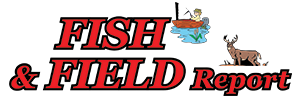 Fish&Field Report
